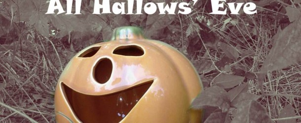 A Family Friendly Spooky Celebration – All Hallows' Eve